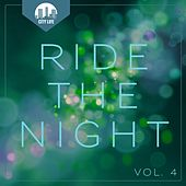 Ride the Night, Vol. 4 - Deep House Tunes by Various Artists