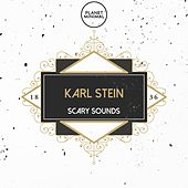 Scary Sounds by Karl Stein