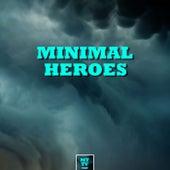 Minimal Heroes by Various Artists