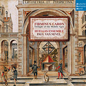 Firminus Caron - Twilight of the Middle Ages by Huelgas Ensemble