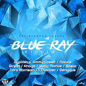 Blue Ray Riddim by Various Artists