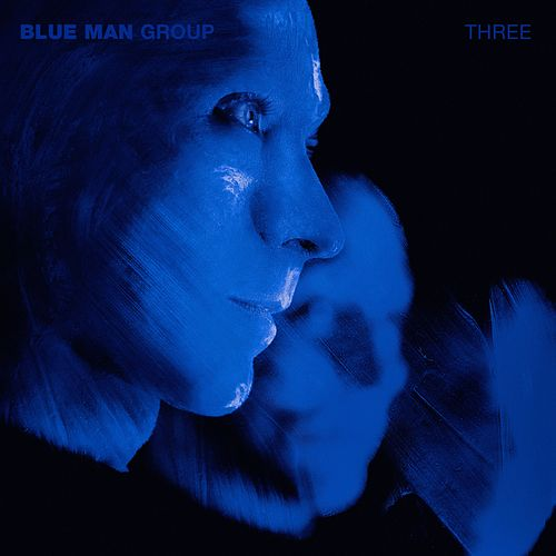 Three by Blue Man Group