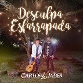 Desculpa Esfarrapada de Carlos & Jader