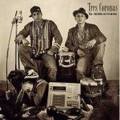 La Música Es Mi Arma by Tres Coronas