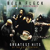 Greatest Hits Of The 20th Century by Béla Fleck