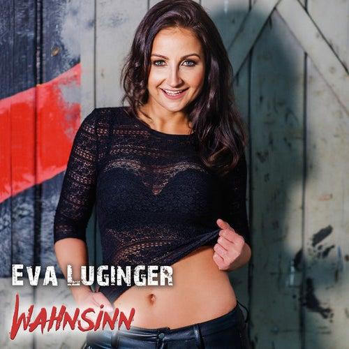 Wahnsinn by Eva Luginger