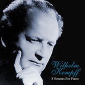 8 Sonatas For Piano by Wilhelm Kempff