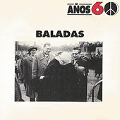 Años 60: Baladas by Various Artists