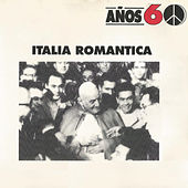 Años 60: Italia Romantica de Various Artists