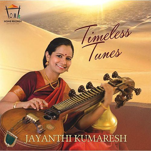 Timeless Tunes by Jayanthi Kumaresh