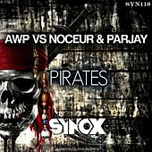 Pirates (AWP vs. Noceur & Parjay) by Awp