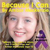 Because I Can by Amber Mackenzie