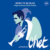 Born To Be Blue de Erik Truffaz