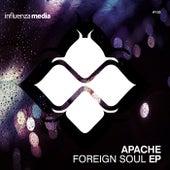 Foreign Soul EP de Apache