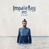 Stay by Impala Ray