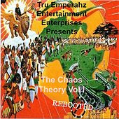 Tru Emperahz Entertainment Presents: The Chaos Theory Vol .1 Rebooted - Mixtape by Various Artists