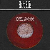 Me Myself and My Songs von Herb Ellis
