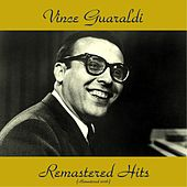 Remastered Hits (All Tracks Remastered) by Vince Guaraldi