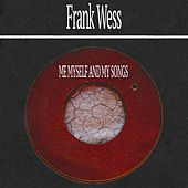 Me Myself and My Songs by Frank Wess