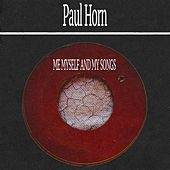 Me Myself and My Songs de Paul Horn