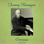 Overseas (Remastered 2016) de Tommy Flanagan Trio