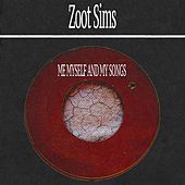 Me Myself and My Songs by Zoot Sims