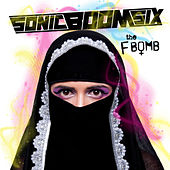 The F-Bomb by Sonic Boom Six