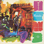 I Heard You Twice The First Time by Branford Marsalis