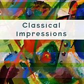 Classical Impressions by Various Artists
