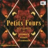 Offenbach, Klengel, Fitzenhagen: Petits Fours - Cello Quartets de London Mozart Players