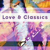 Love & Classics by Various Artists