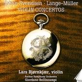 Johan Svendsen, Lange-Müller: Violin Concertos by Lars Bjørnkjær