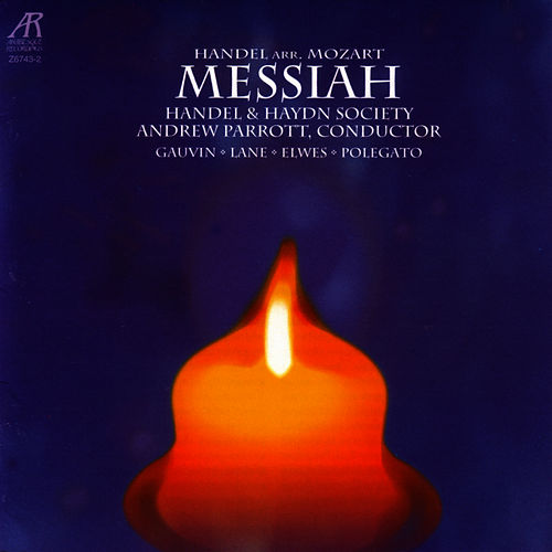Handel Arr. Mozart: Messiah by George Frideric Handel