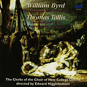 Byrd: Lamentations, Four Part Mass / Tallis: Lamentations I &II, Audivi Vocem De Caelo by The Choir Of New College Oxford