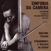 Walton: Facade / Stravinsky: L'Histoire de Soldat by Sinfonia da Camera