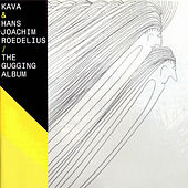 The Gugging Album - Part 2 by Roedelius