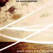 The Magic Masters by Johnny Hodges and His Orchestra