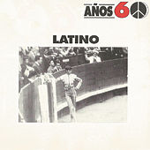 Años 60: Latino by Various Artists