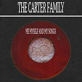 Me Myself and My Songs by The Carter Family
