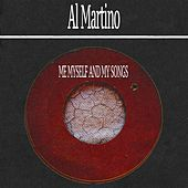 Me Myself and My Songs by Al Martino