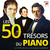 Les 50 Trésors du Piano - Les Trésors de la Musique Classique by Various Artists
