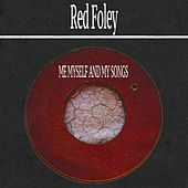 Me Myself and My Songs by Red Foley