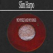 Me Myself and My Songs de Slim Harpo