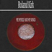 Me Myself and My Songs de Roland Kirk