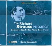 The Richard Strauss Project: Complete Works for Piano Solo, Vol. 2 von Dario Bonuccelli