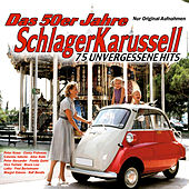 Das 50er Jahre Schlager Karussell by Various Artists