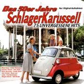 Das 50er Jahre Schlager Karussell von Various Artists