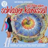 Das 60er Jahre Schlager Karussell von Various Artists