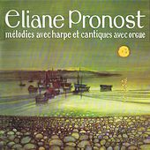 An Iliz Hag Ar Vro - Melodies avec harpe et cantiques avec orgue (Mémoire sonore de la musique bretonne - Celtic Music from Brittany 1975) by Eliane Pronost