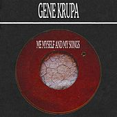 Me Myself and My Songs de Gene Krupa